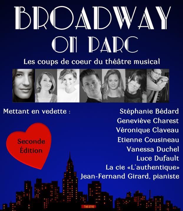 Broadway on Parc – 2e édition