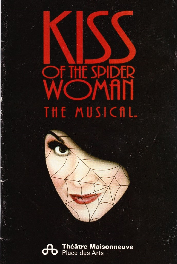 Kiss of the Spider Woman : The musical