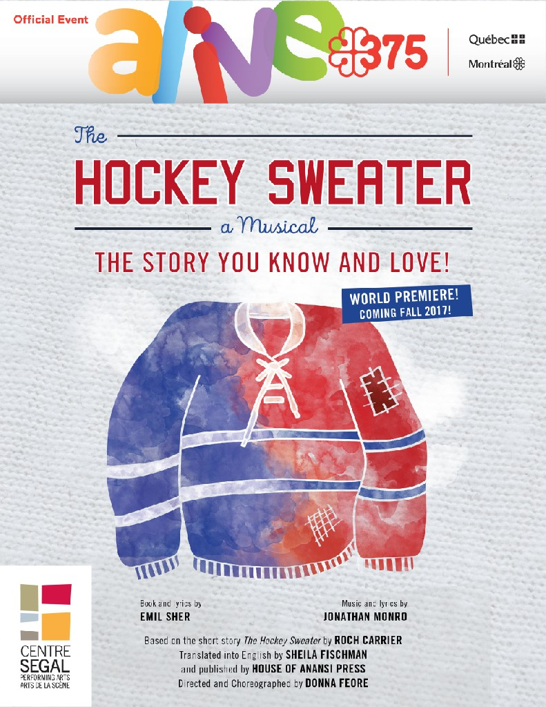The Hockey Sweater : A Musical